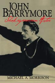 John Barrymore, Shakespearean Actor