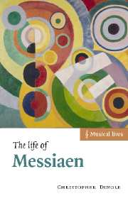 The Life of Messiaen