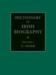 Dictionary of Irish Biography 9 Volume Set