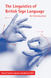The Linguistics of British Sign Language