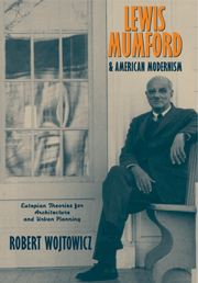 Lewis Mumford and American Modernism