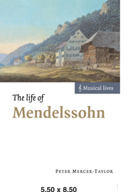 The Life of Mendelssohn