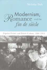 Modernism, Romance and the Fin de Siècle