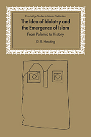 The Idea of Idolatry and the Emergence of Islam