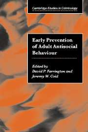 Early Prevention of Adult Antisocial Behaviour