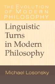 Linguistic Turns in Modern Philosophy