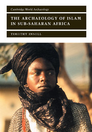 The Archaeology of Islam in Sub-Saharan Africa