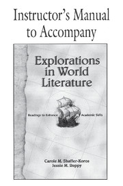 Explorations in World Literature Instructor's Manual