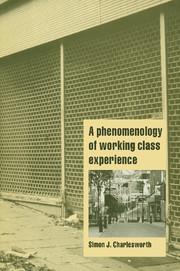 A Phenomenology of Working-Class Experience