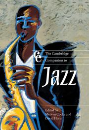 The Cambridge Companion to Jazz