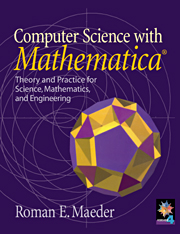Computer Science with MATHEMATICA ®