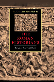 The Cambridge Companion to the Roman Historians