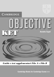 Objective KET Guida e Test Supplementari