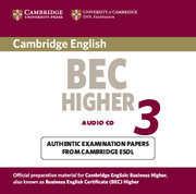 Cambridge BEC Higher 3 Audio CD
