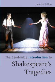 The Cambridge Introduction to Shakespeare's Tragedies