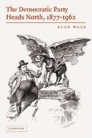The Democratic Party Heads North, 1877–1962