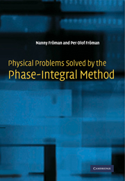 Physical Problems Solved by the Phase-Integral Method