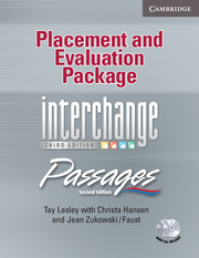Interchange Third Edition/Passages Second Edition All Levels Placement and Evaluation Package with Audio CDs (2)