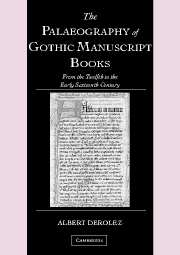 The Palaeography of Gothic Manuscript Books