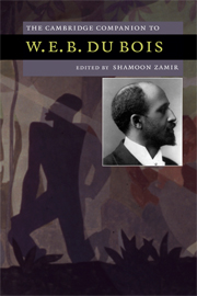 The Cambridge Companion to W. E. B. Du Bois