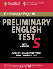Cambridge Preliminary English Test 5 Student's Book with answers
