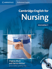 Cambridge English for Nursing Intermediate Plus