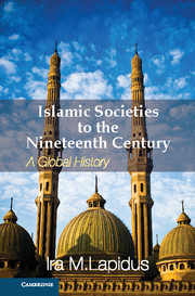 Islamic Societies to the Nineteenth Century