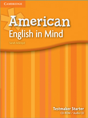 American English in Mind Starter Testmaker Audio CD and CD-ROM
