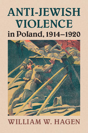 Anti-Jewish Violence in Poland, 1914–1920
