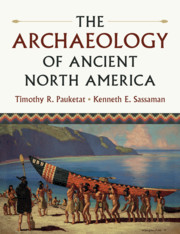 The Archaeology of Ancient North America