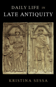 Daily Life in Late Antiquity