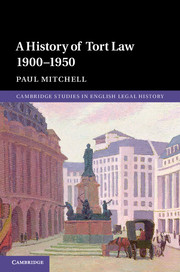 A History of Tort Law 1900–1950