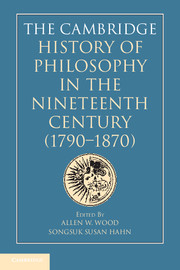 The Cambridge History of Philosophy in the Nineteenth Century (1790–1870)