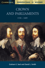 Crown and Parliaments 1558-1689