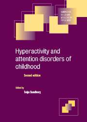 Hyperactivity and Attention Disorders of Childhood
