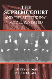 The Supreme Court and the Attitudinal Model Revisited