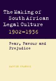 The Making of South African Legal Culture 1902–1936