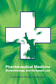 Pharmaceutical Medicine, Biotechnology and European Law