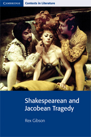 Shakespearan and Jacobean Tragedy