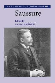 The Cambridge Companion to Saussure