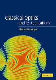 Classical Optics and its Applications