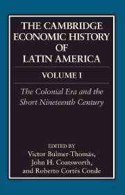 The Cambridge Economic History of Latin America
