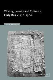 Writing, Society and Culture in Early Rus, c.950–1300