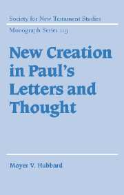New Creation in Paul's Letters and Thought