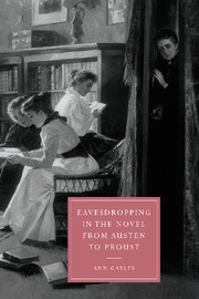 Eavesdropping in the Novel from Austen to Proust