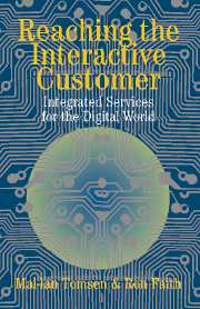 Reaching the Interactive Customer