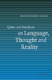 Quine and Davidson on Language, Thought and Reality