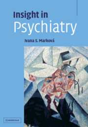 Insight psychiatry mental health psychiatry and clinical insight psychiatry mental health psychiatry and clinical psychology cambridge university press fandeluxe Images