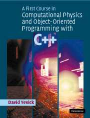 First course computational physics and object oriented programming c