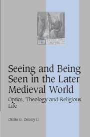 Seeing and Being Seen in the Later Medieval World